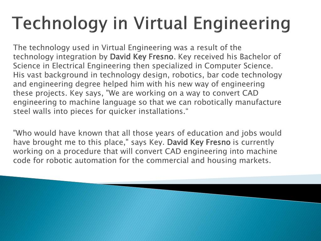 Technology in Virtual Engineering
