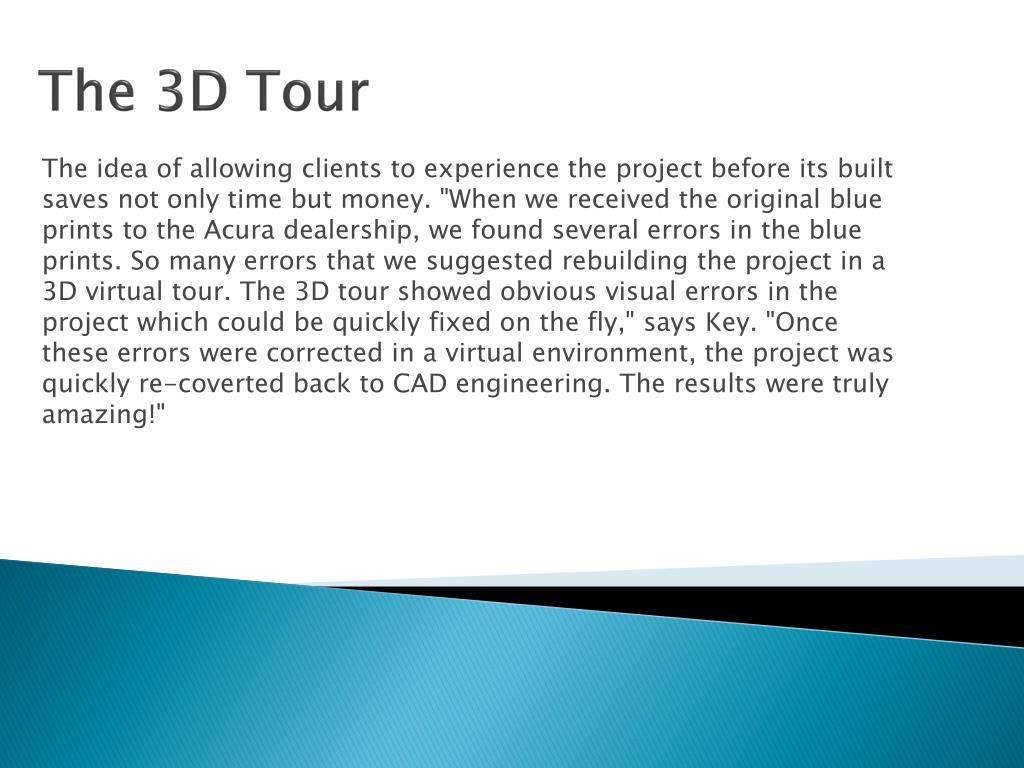 The 3D Tour