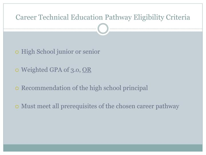 Career Technical Education Pathway Eligibility Criteria