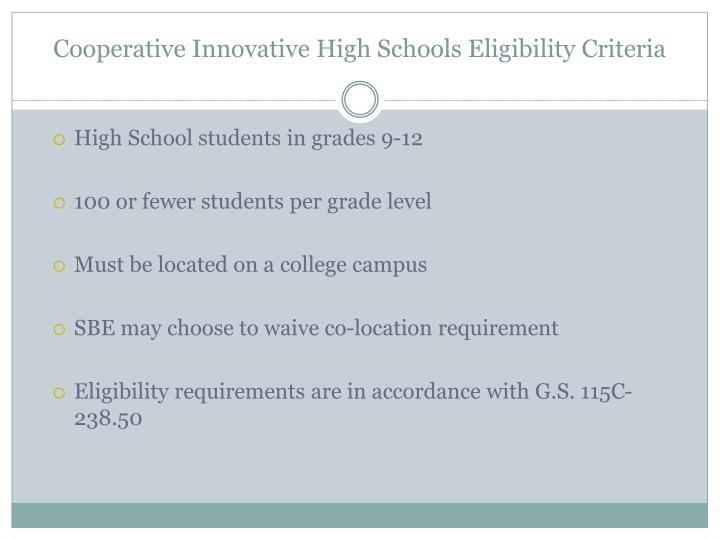 Cooperative Innovative High Schools Eligibility Criteria