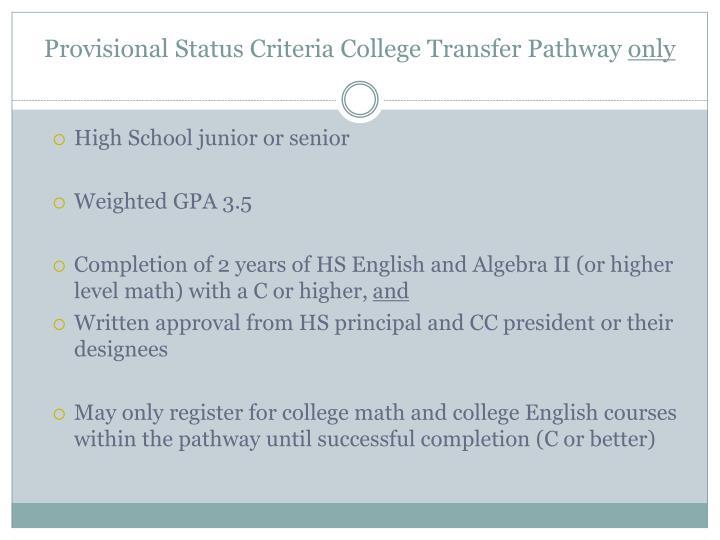Provisional Status Criteria College Transfer Pathway