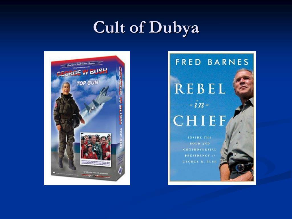 Cult of Dubya