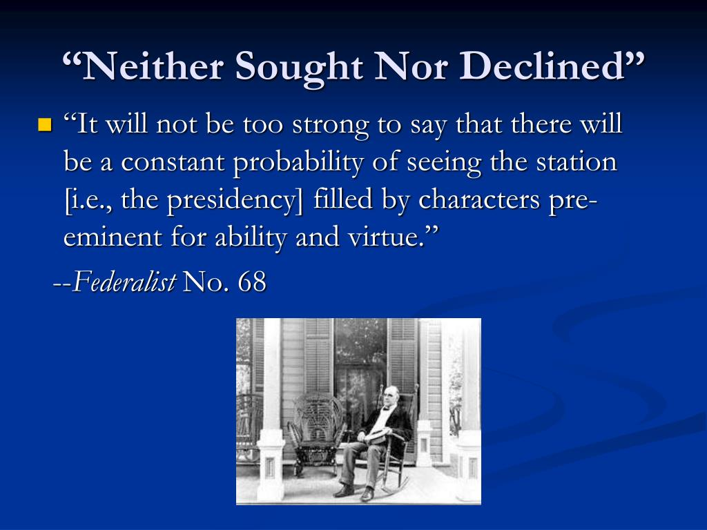 """""""Neither Sought Nor Declined"""""""