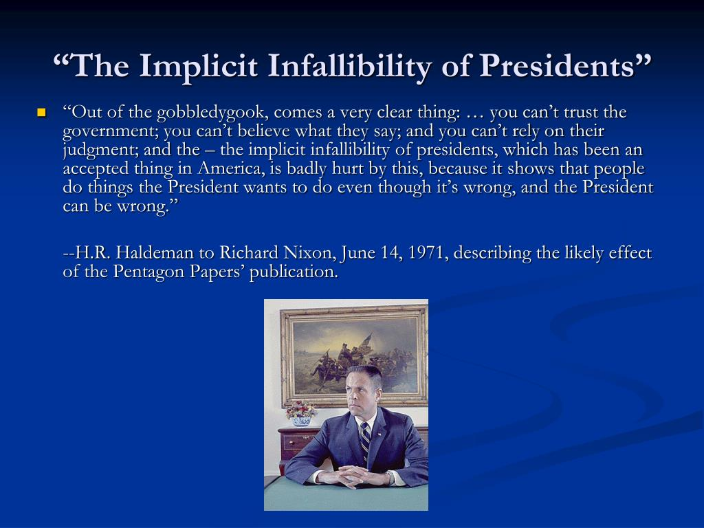 """The Implicit Infallibility of Presidents"""