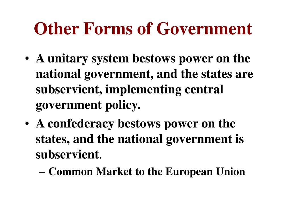 Other Forms of Government