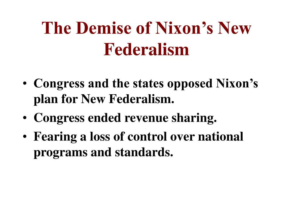 The Demise of Nixon's New Federalism