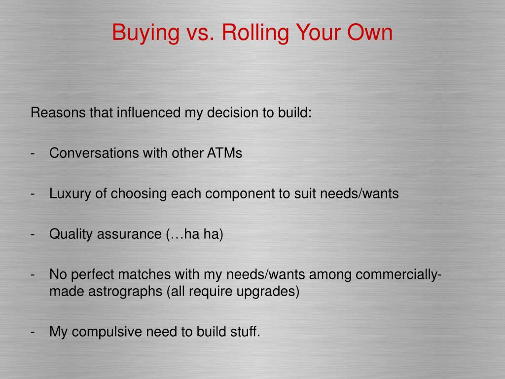 Buying vs. Rolling Your Own