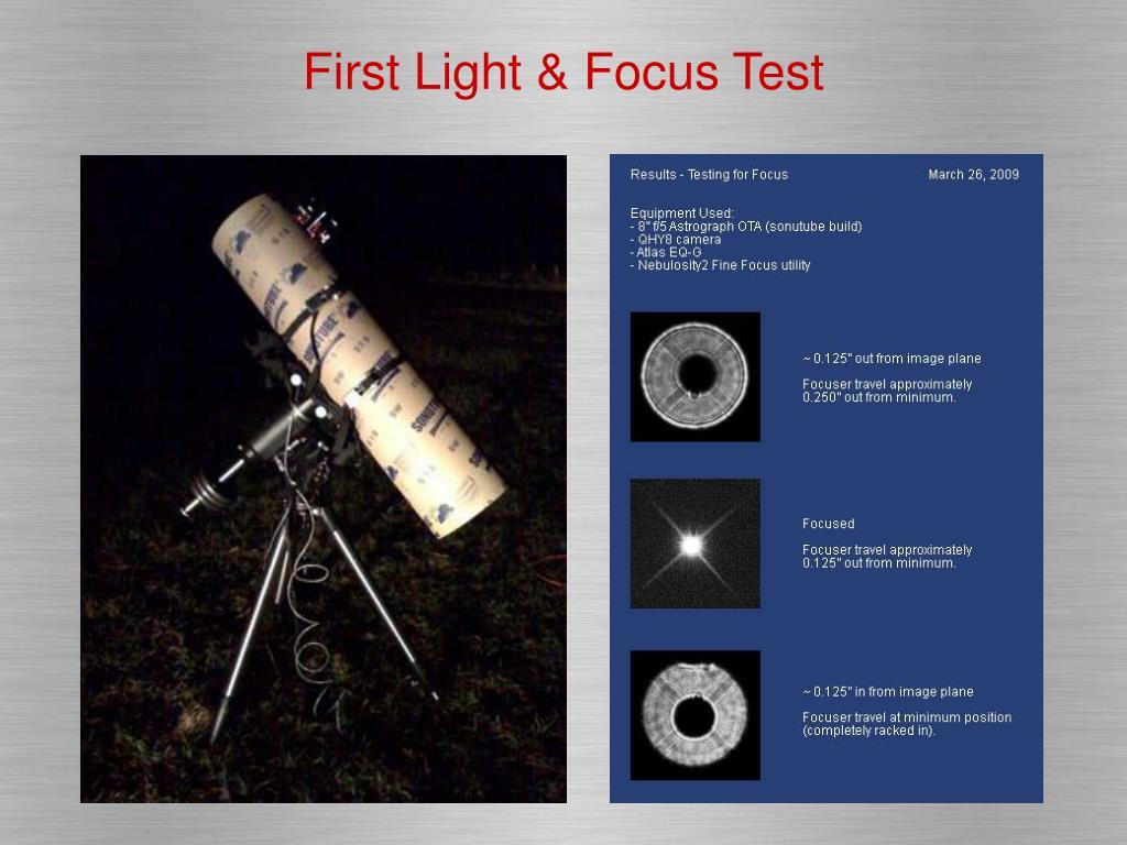 First Light & Focus Test