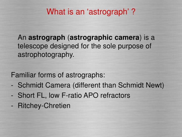 What is an astrograph