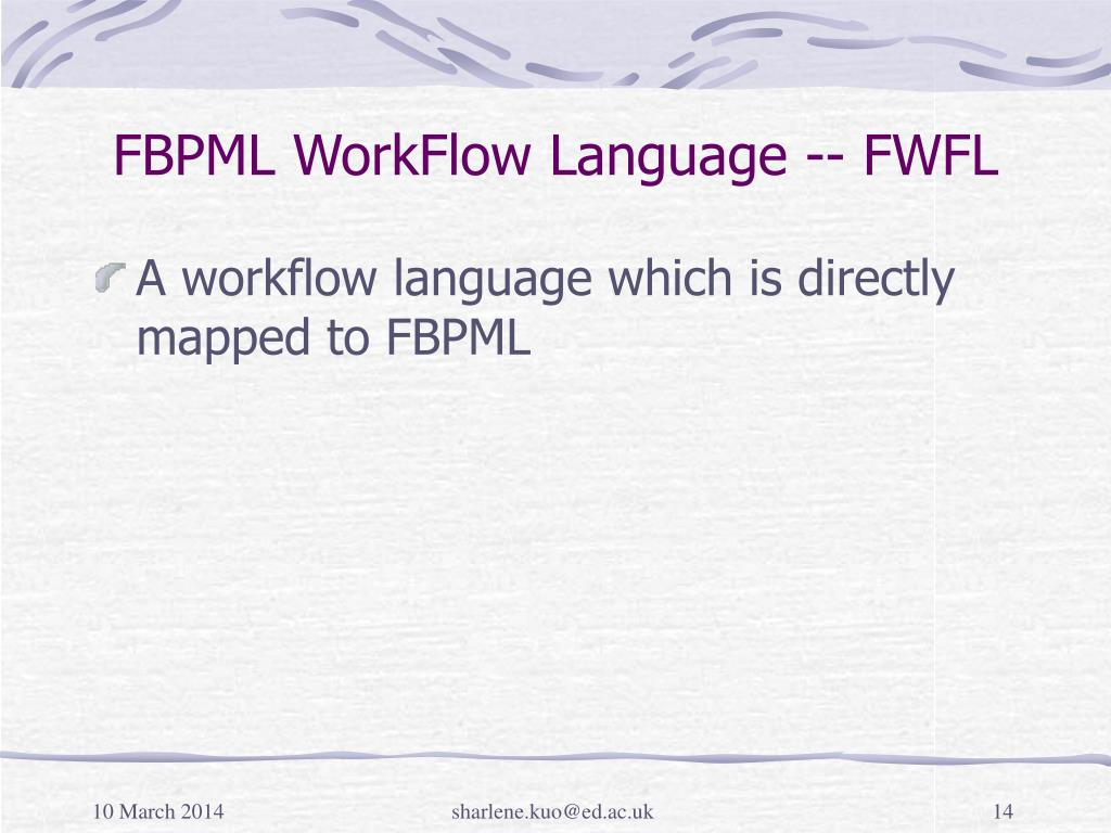 FBPML WorkFlow Language -- FWFL