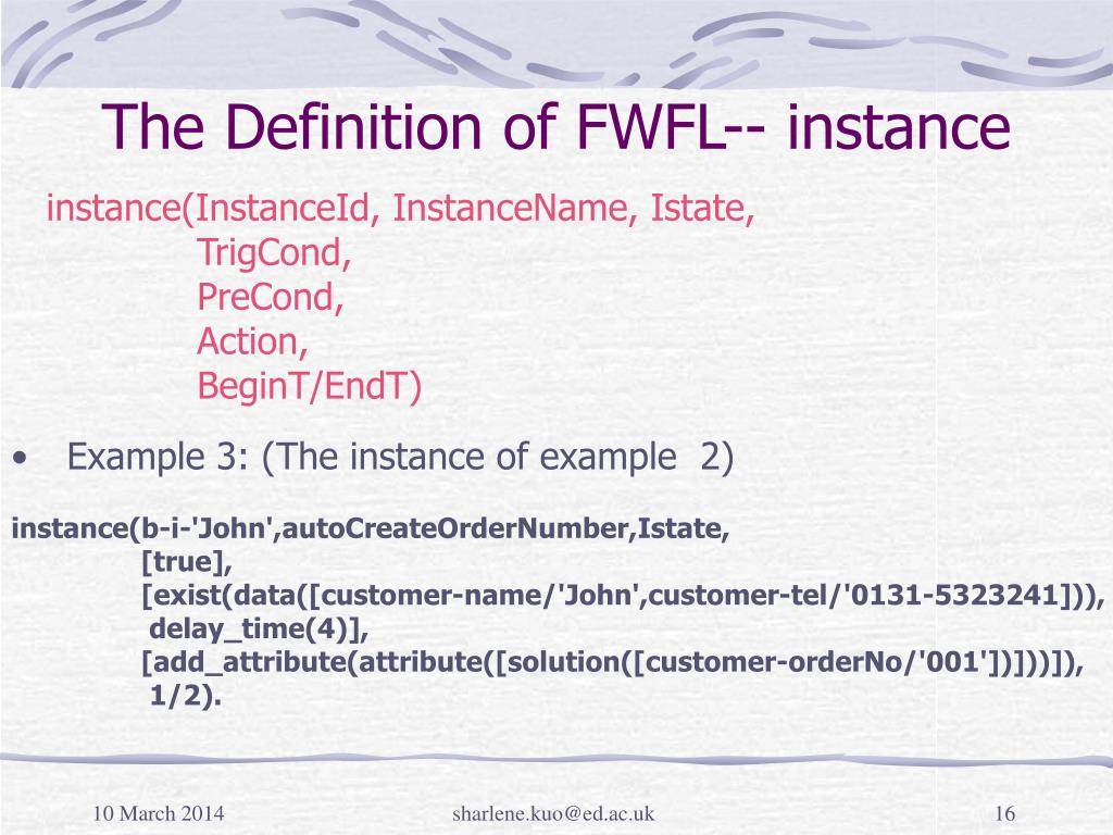 The Definition of FWFL-- instance