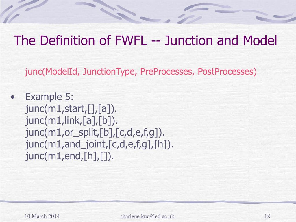 The Definition of FWFL -- Junction and Model