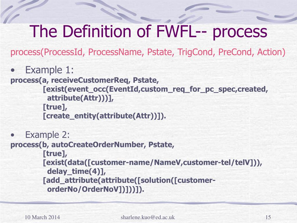 The Definition of FWFL-- process