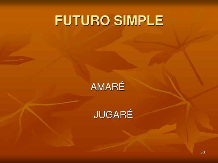 FUTURO SIMPLE