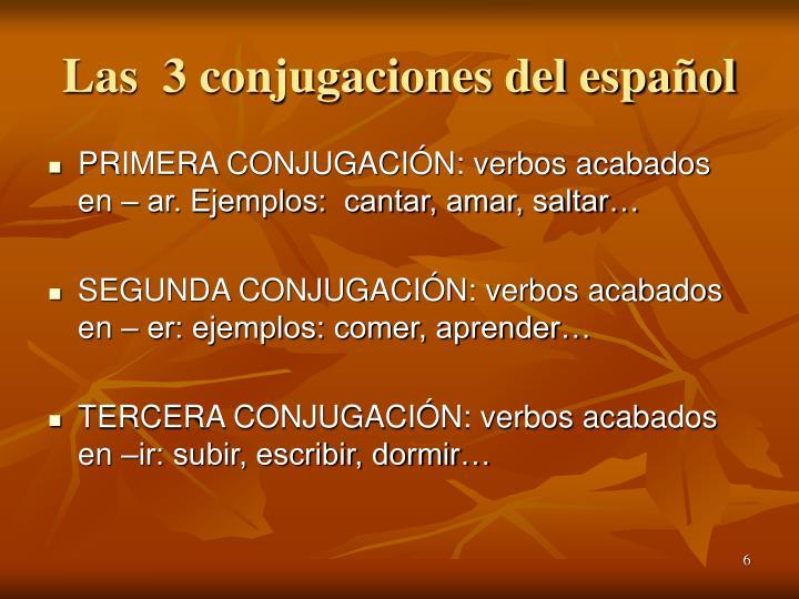 Las  3 conjugaciones del español