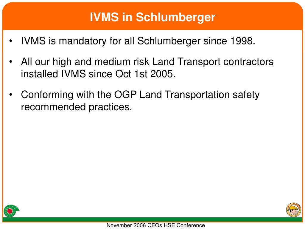 IVMS in Schlumberger