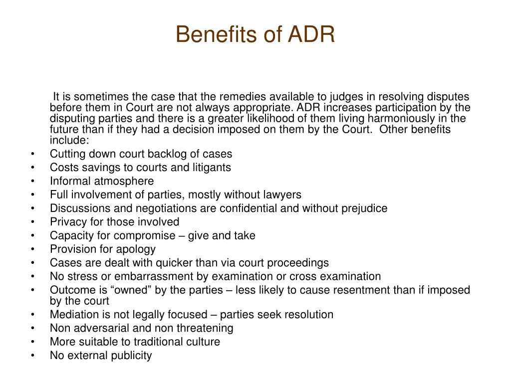 Benefits of ADR