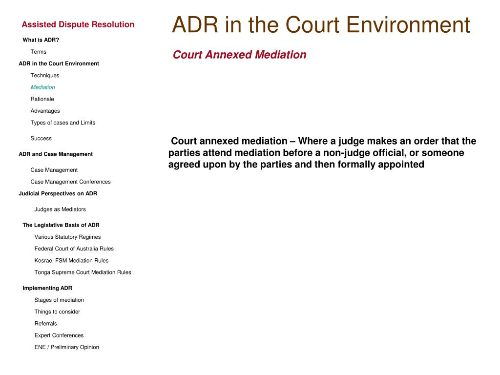 ADR in the Court Environment