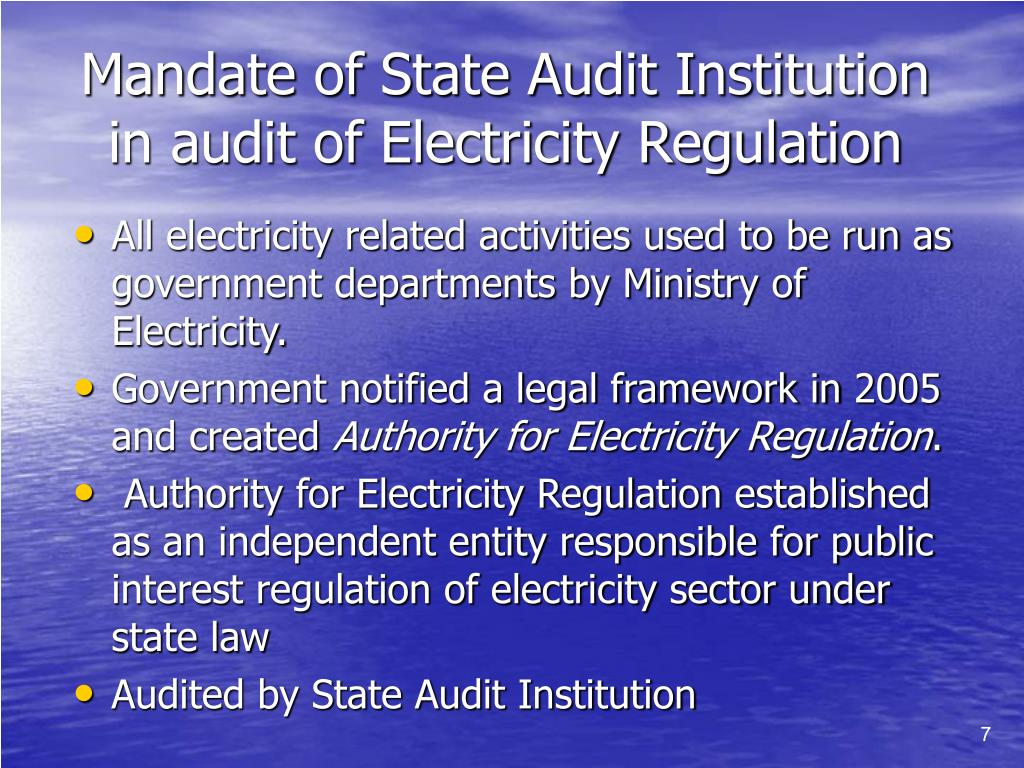 Mandate of State Audit Institution in audit of Electricity Regulation