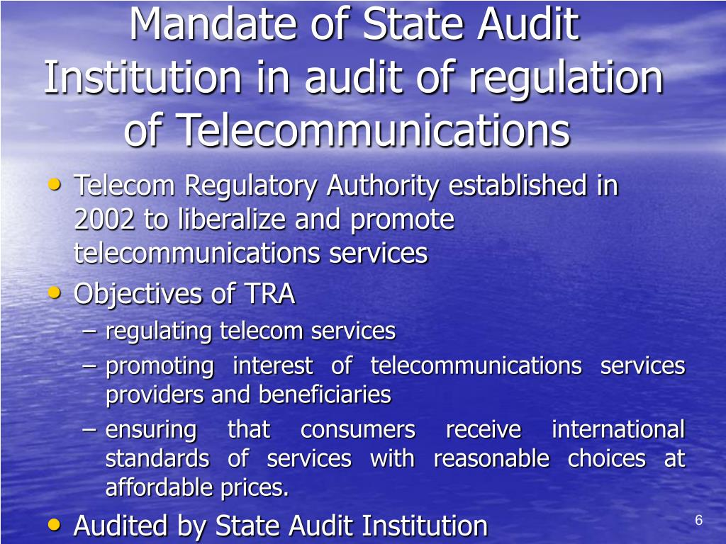 Mandate of State Audit Institution in audit of regulation of Telecommunications