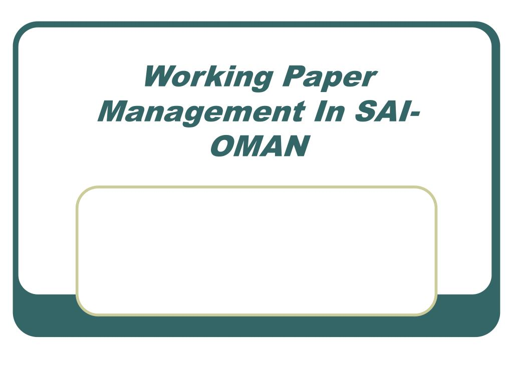 Working Paper Management In SAI- OMAN