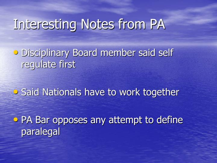 Interesting Notes from PA