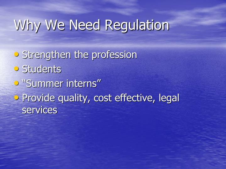 Why We Need Regulation