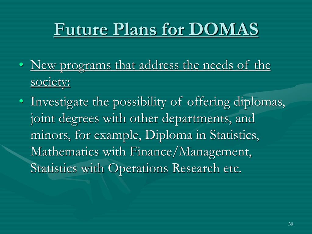 Future Plans for DOMAS