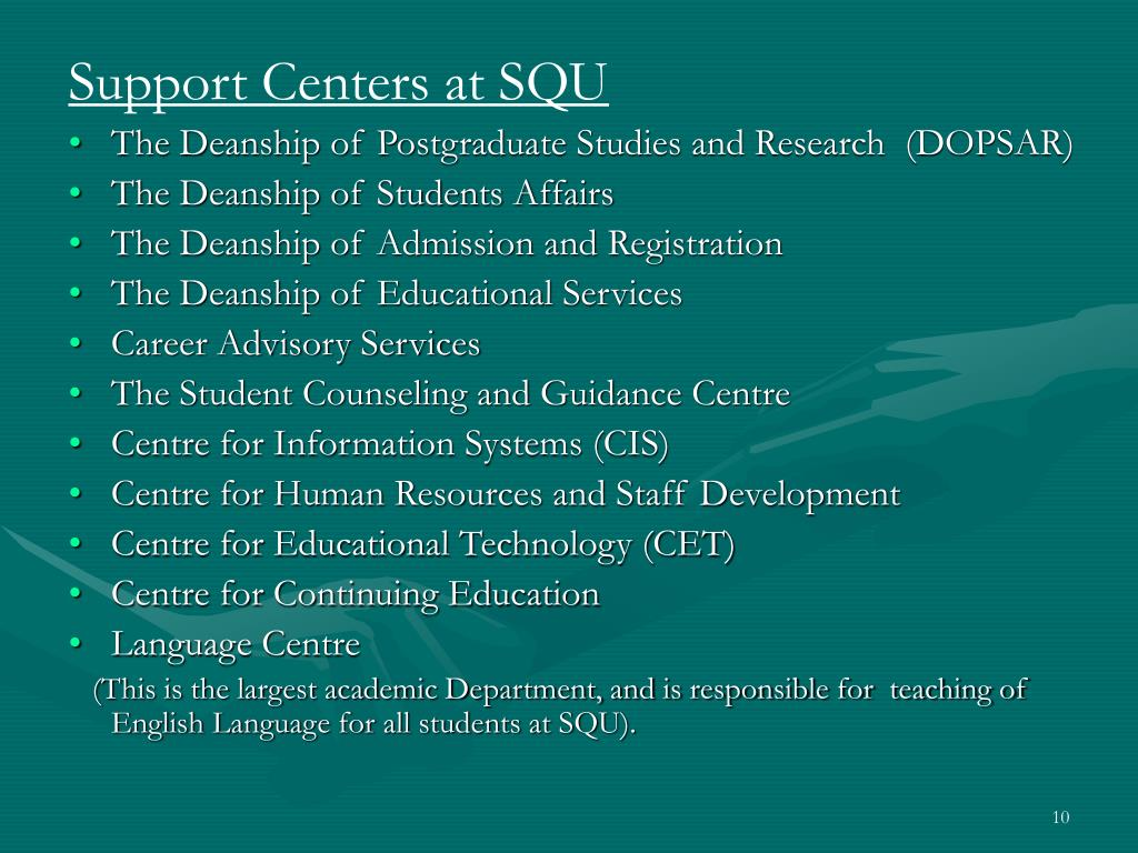 Support Centers at SQU