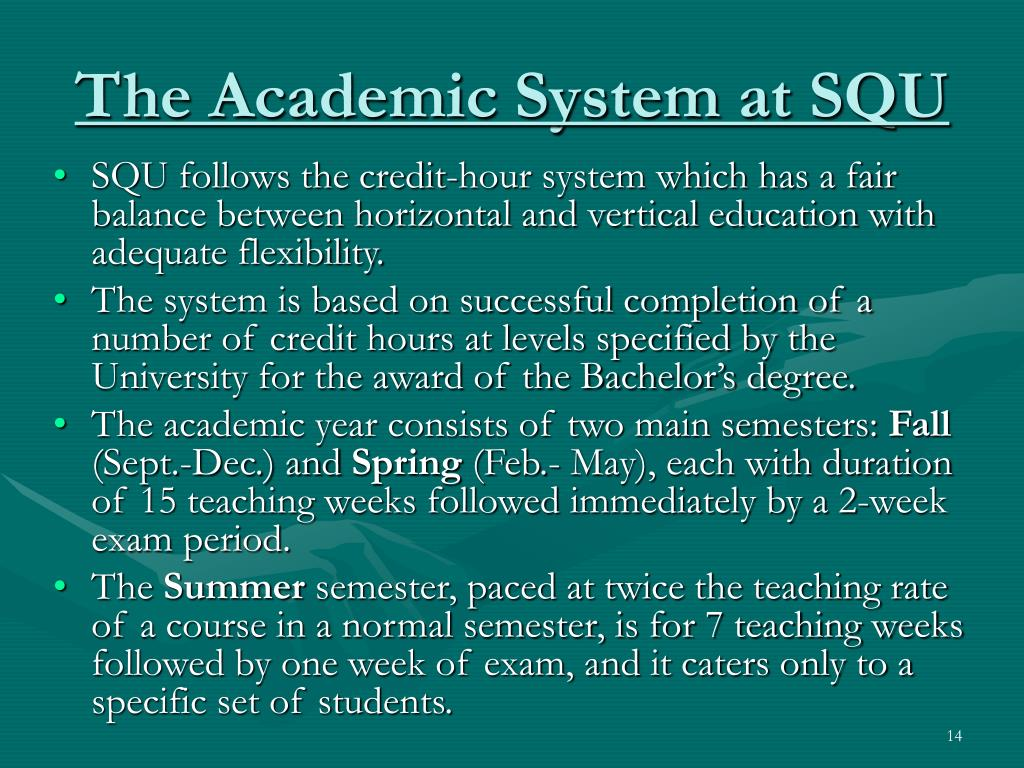 The Academic System at SQU