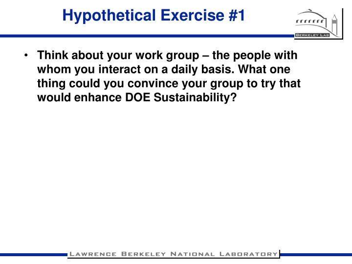 Hypothetical Exercise #1