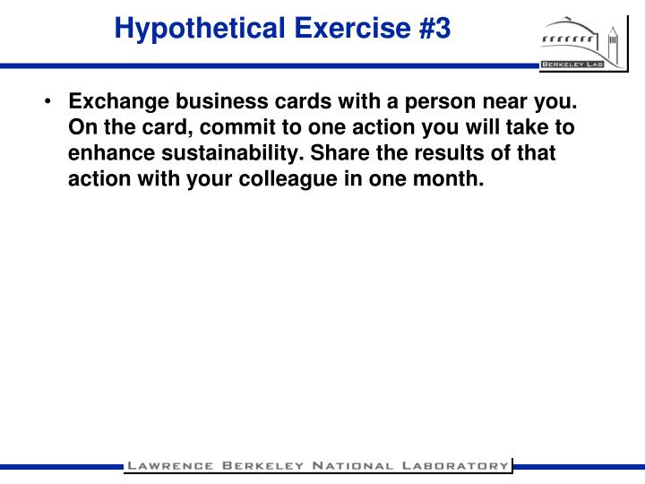 Hypothetical Exercise #3
