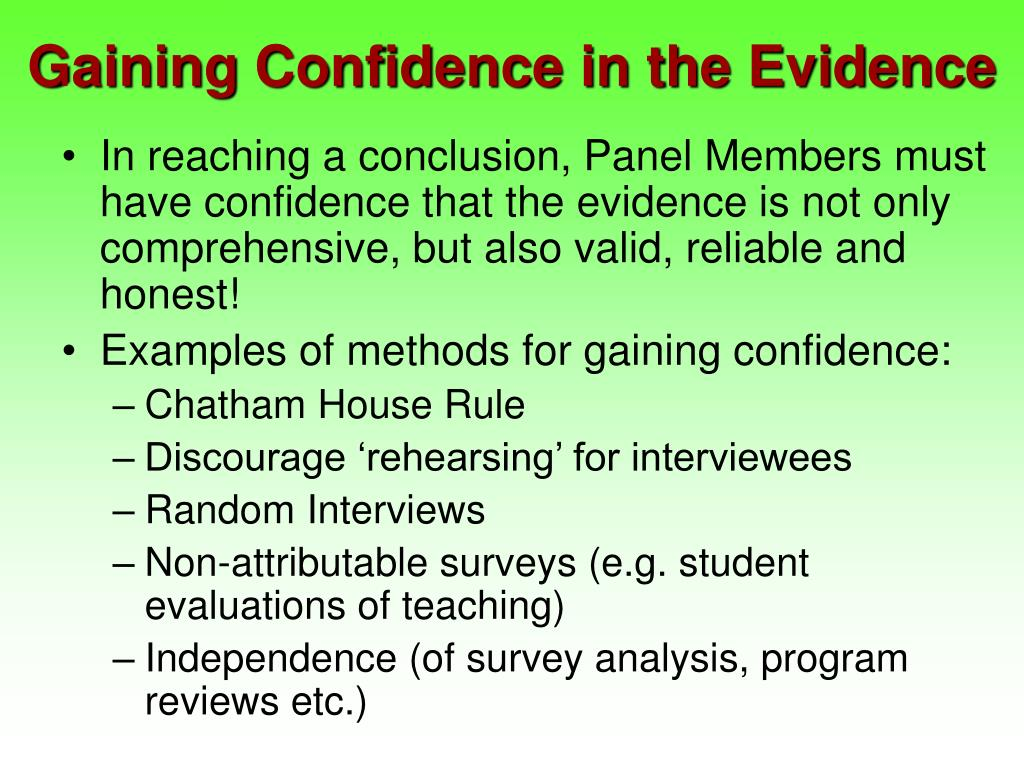 Gaining Confidence in the Evidence