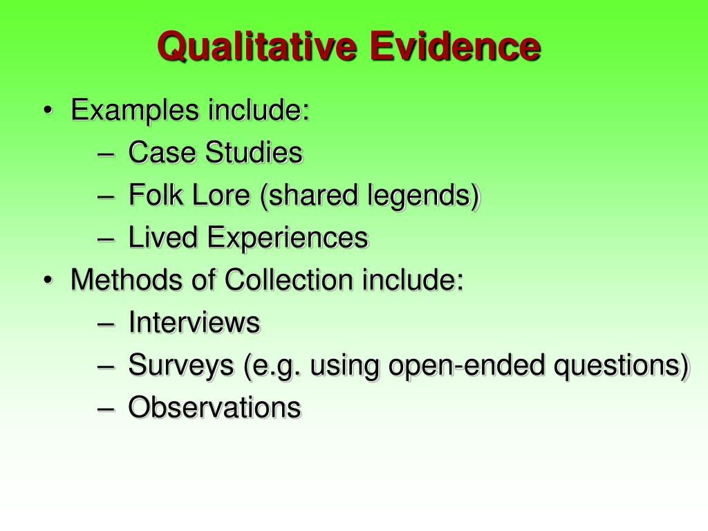 Qualitative Evidence
