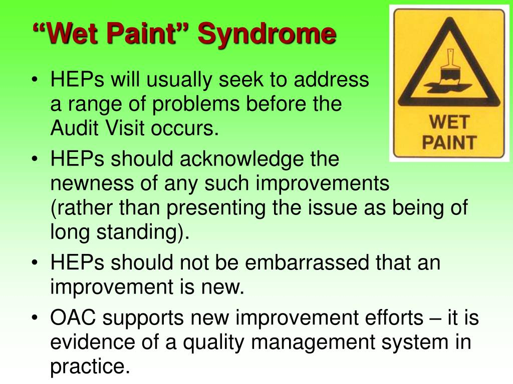 """Wet Paint"" Syndrome"
