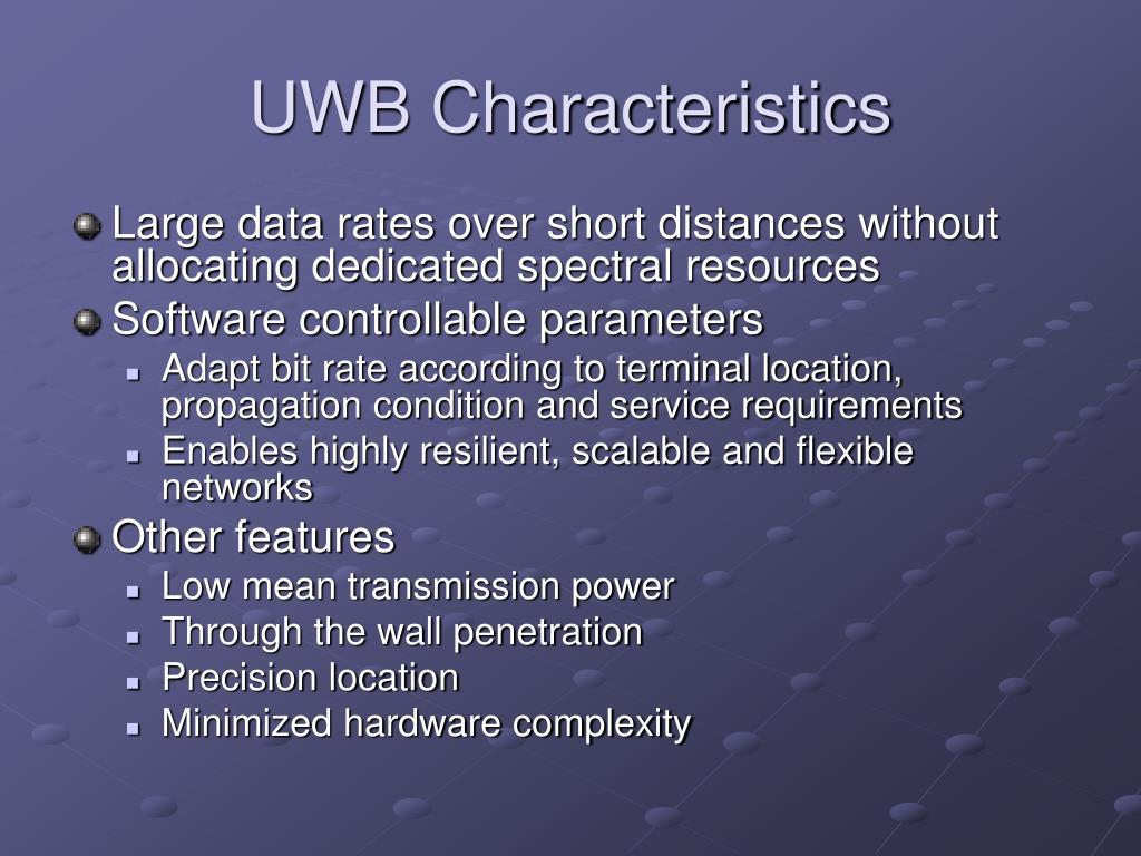 UWB Characteristics