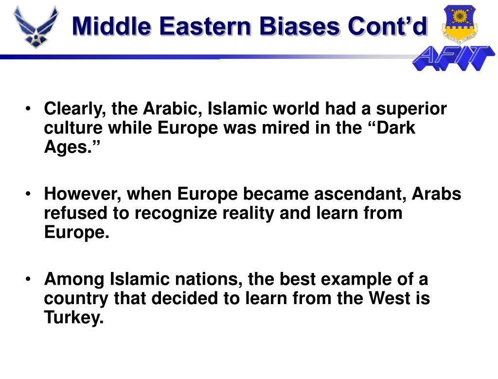Middle Eastern Biases Cont'd