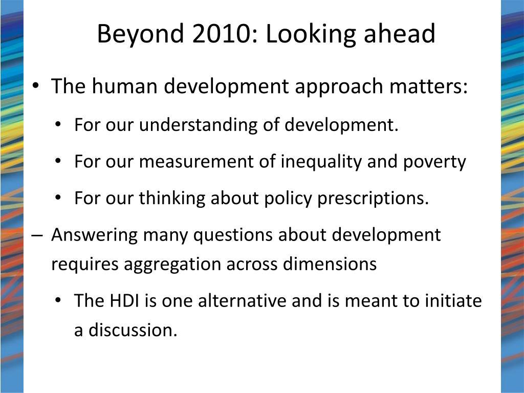 Beyond 2010: Looking ahead