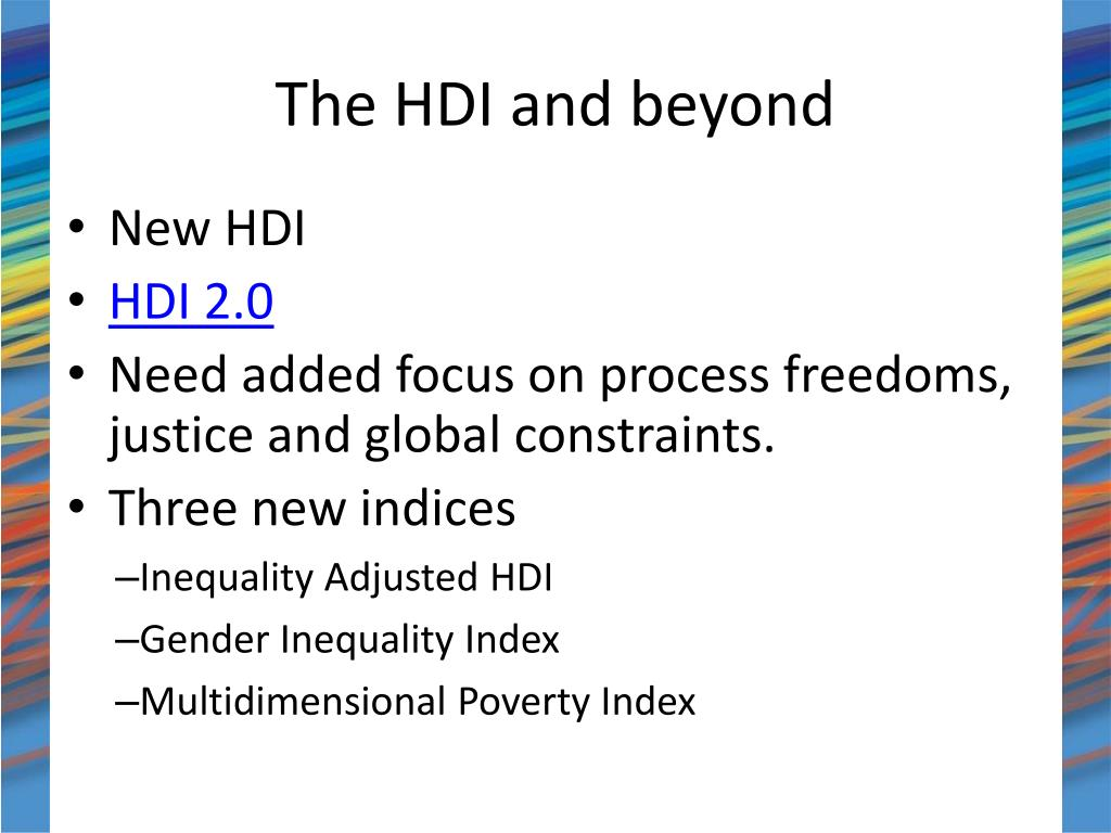The HDI and beyond