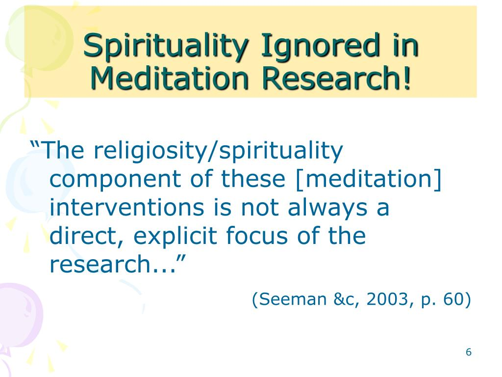 Spirituality Ignored in Meditation Research!