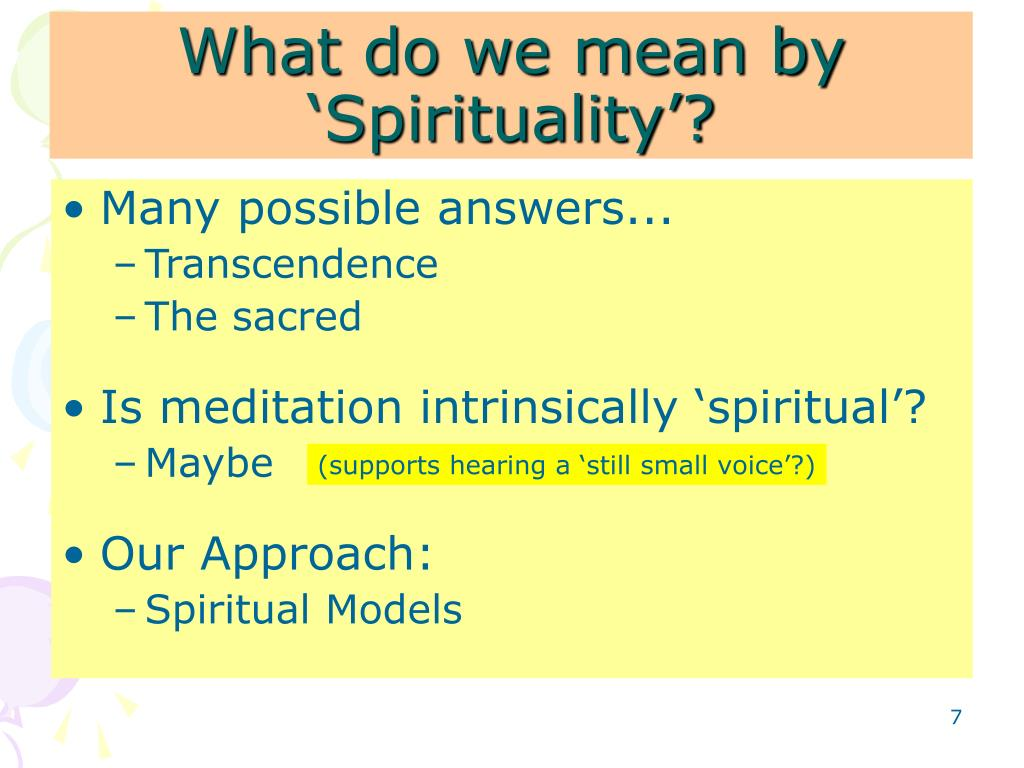What do we mean by 'Spirituality'?