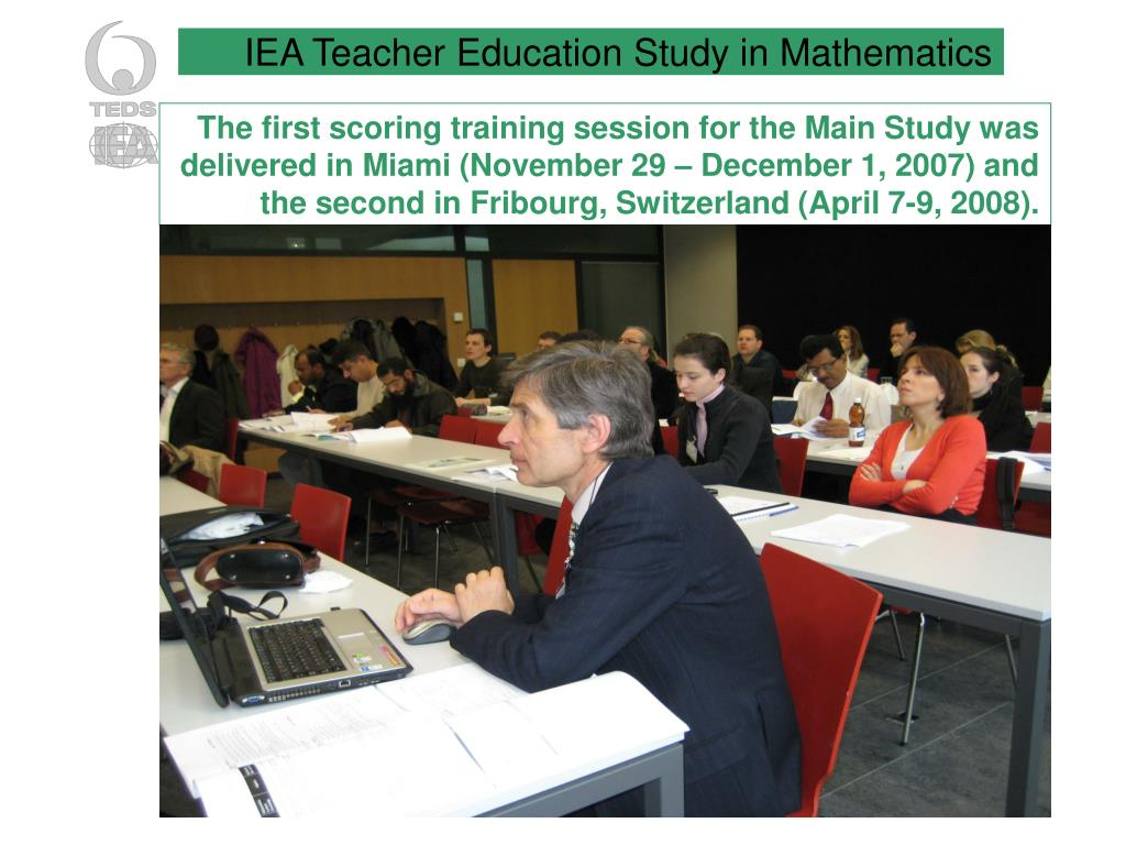 The first scoring training session for the Main Study was delivered in Miami (November 29 – December 1, 2007) and the second in Fribourg, Switzerland (April 7-9, 2008).