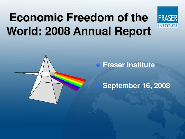 Economic freedom of the world 2008 annual report