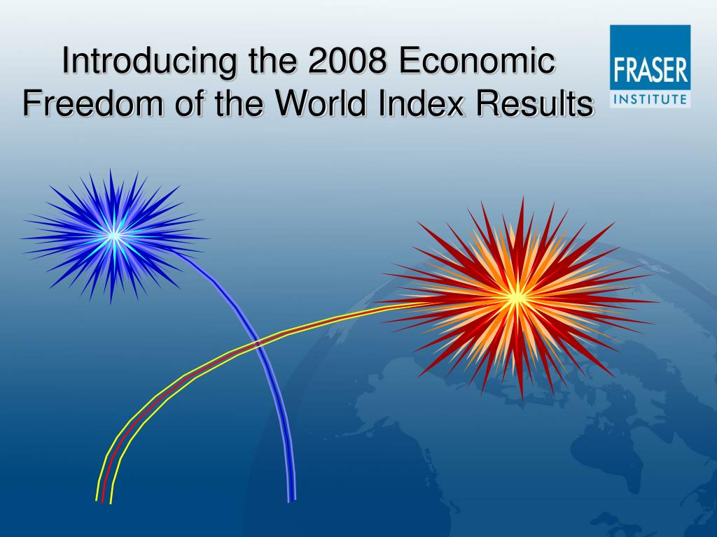 Introducing the 2008 Economic Freedom of the World Index Results