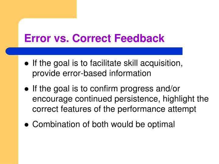 Error vs. Correct Feedback