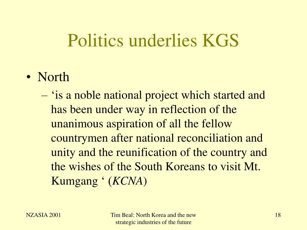 Politics underlies KGS