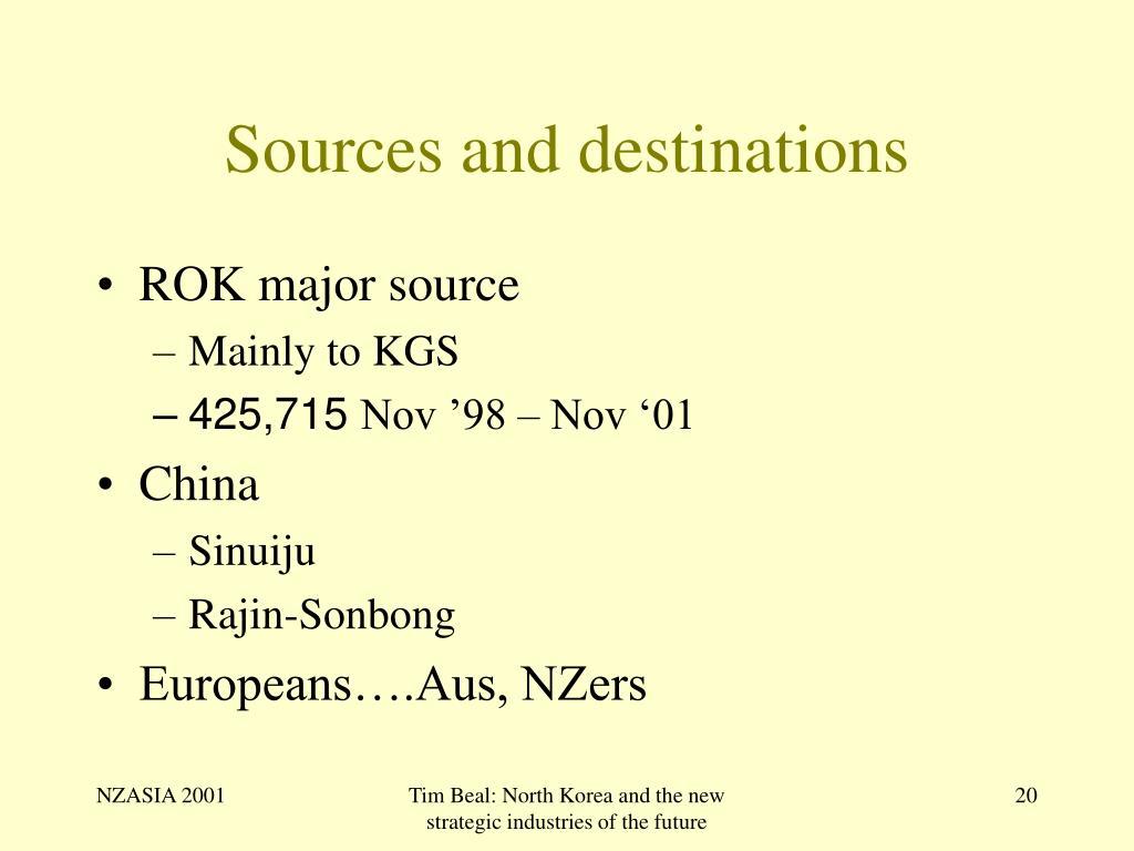 Sources and destinations