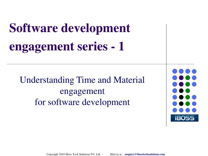 Software development engagement series 1