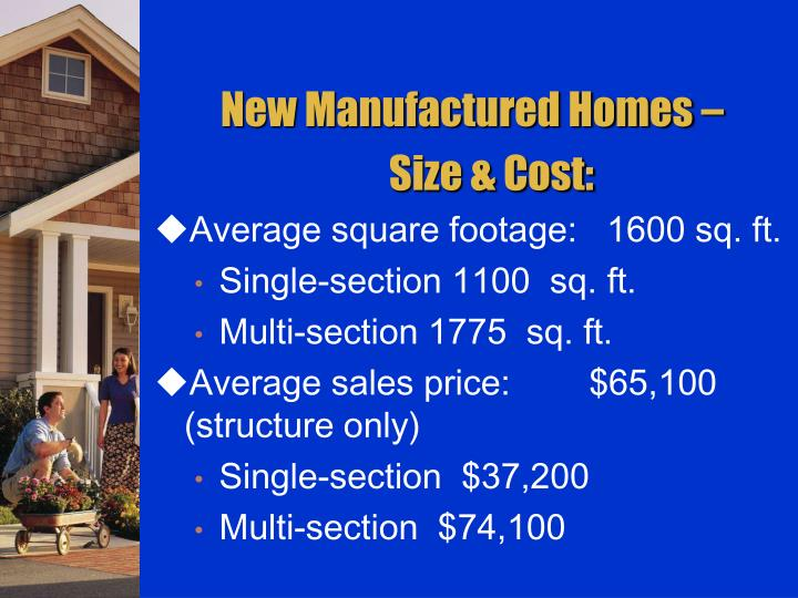 New Manufactured Homes –
