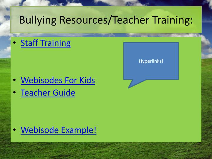 Bullying Resources/Teacher Training: